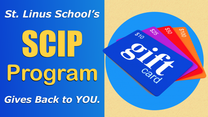 SCIP: Buying Gift Cards to Reduce your Tuition Burden – St. Linus ...